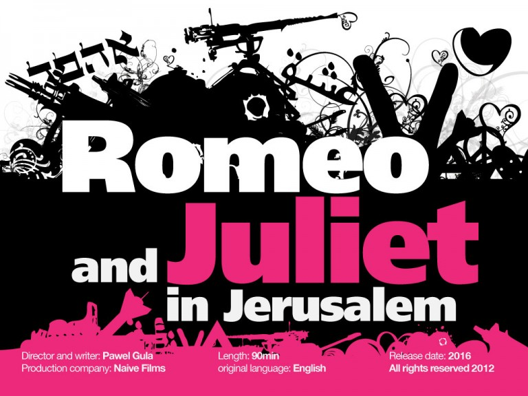 Romeo & Juliet in Jerusalem